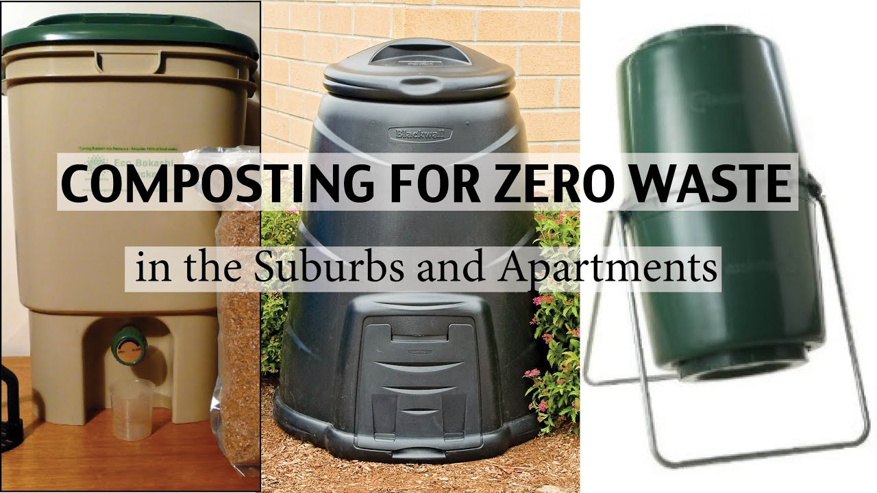 Composting For Zero Waste In Suburbia Or Apartments