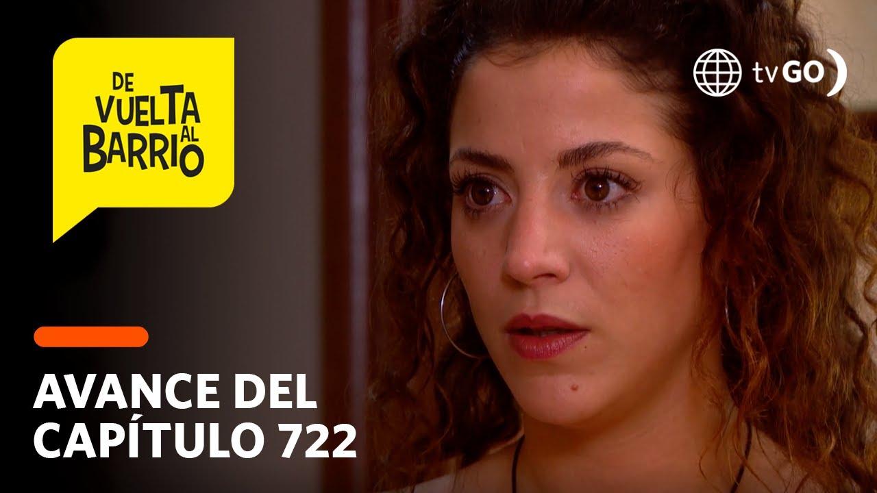Download De Vuelta al Barrio 4: Anita descubrirá los sentimientos de Sofía por Dante (AVANCE CAP. 722)