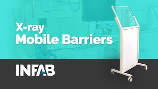 X-ray Mobile Barriers by INFAB