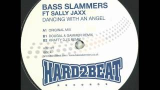 Bass Slammers ft Sally Jaxx - Dancing with an angel