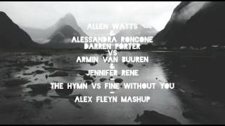 Allen Watts, Alessandra Roncone, Darren Porter vs Avb - The Hymn vs Fine Without You.