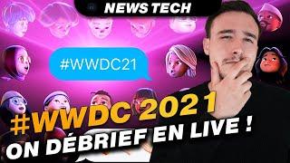 #WWDC 2021 On fait le tour des nouveautés!