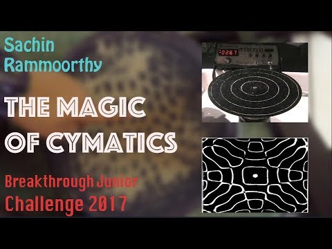 The Magic of Cymatics | Sound Waves & Standing Waves | Breakthrough Junior Challenge 2017