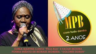 """ÁUREA MARTINS canta """"Pela rua"""" e Faour mostra poema inédito de Moraes Moreira, """"Dolores Duran"""""""