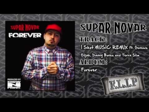 Supar Novar - 'I Shot (Music Remix)' ft. Genesis Elijah, Danny Bones & Terra Slim