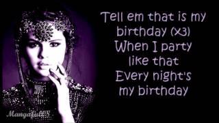Selena Gomez - Birthday [Lyrics]