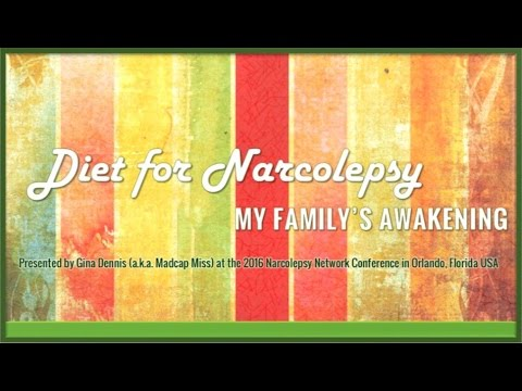 Diet for Narcolepsy – My Family's Awakening