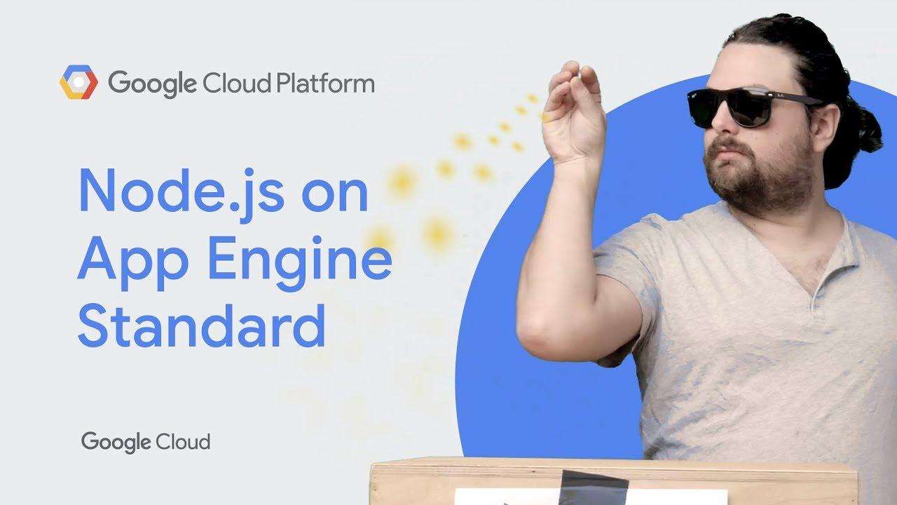 Deploying Node js on App Engine standard environment