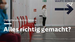 Debatte um Astra Zeneca - Alles richtig gemacht?