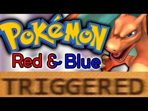 How Pokemon Red and Blue TRIGGERS You!