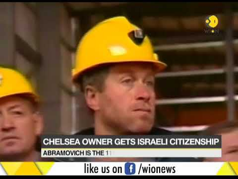 Chelsea owner Roman Abramovich gets Israeli citizenship