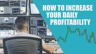 How To Increase Your Daily Profitability