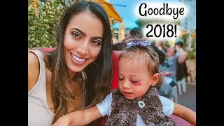 FAREWELL 2018! A GLANCE BACK AT OUR YEAR | CHANELLE AND HARLOW| SINGLE MAMA AND BABY GIRL