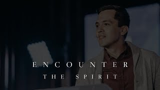 Encounter the Holy Spirit