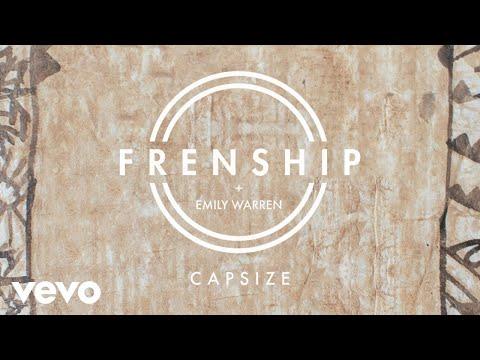 Frenship & Emily Warren - Capsize (Audio)
