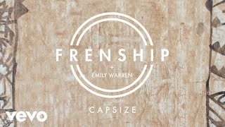 Frenship & Emily Warren - Capsize (Audio)