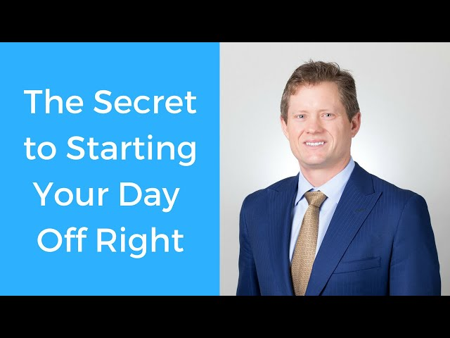 Realtor Tip: The Secret to Starting Your Day Right