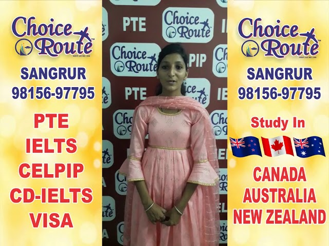Congratulations Komalpreet Kaur - Choice Route is the Best PTE and IELTS institute in Sangrur City.