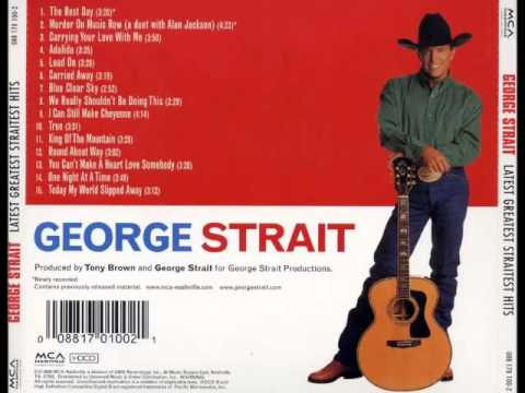 George Strait -- The Best Day