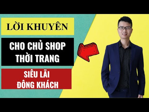 Cách mở 1 shop thời trang siêu lãi hiệu quả đông khách cho người mới bắt đầu Phạm Minh Đức