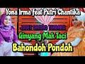 Gambar cover Joged Gamad Ginyang Mak Taci - Bahondoh pondoh  Yona Irma Feat Putri Chantika