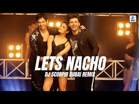 Lets Nacho (Bouncy Mix) - Dj Scorpio Dubai | Kapoor & Sons | Sidharth | Alia | Badshah | Nucleya