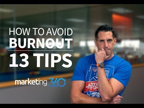 How To Avoid Burnout At Work - 13 Personal Development Tips | Marketing 360 thumbnail
