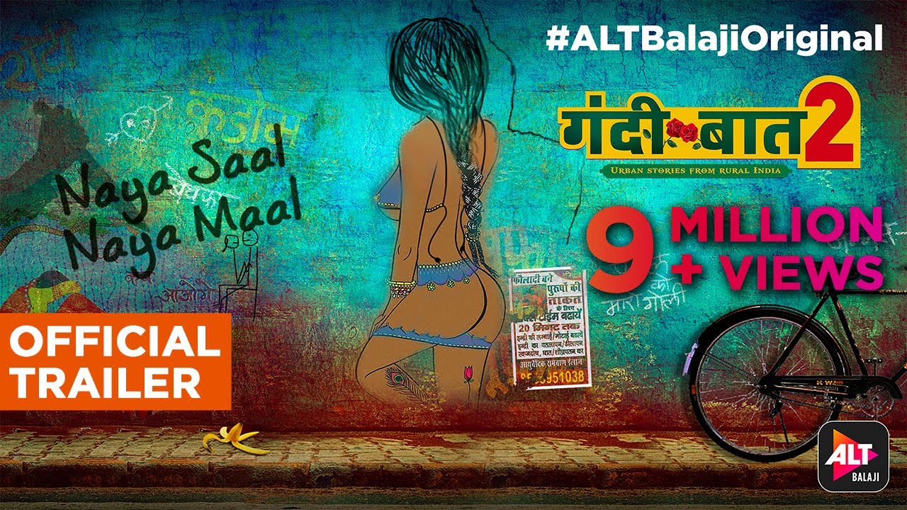 ALT BALAJI Web Series: Gandi Baat And Apharan! - Industry Freak