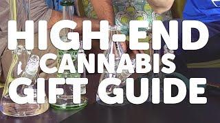 High-end Cannabis Enthusiast Gift Guide
