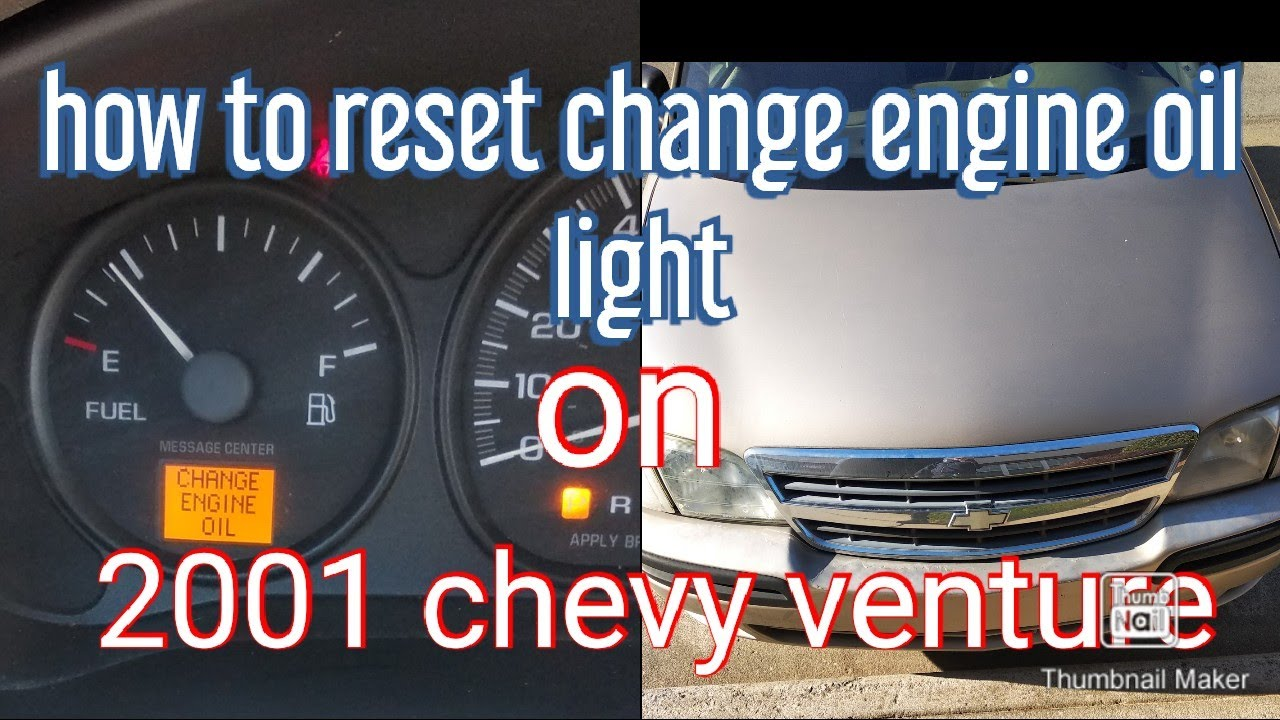 How To Reset Change Engine Oil 2001 Chevy Venture Cars Truck