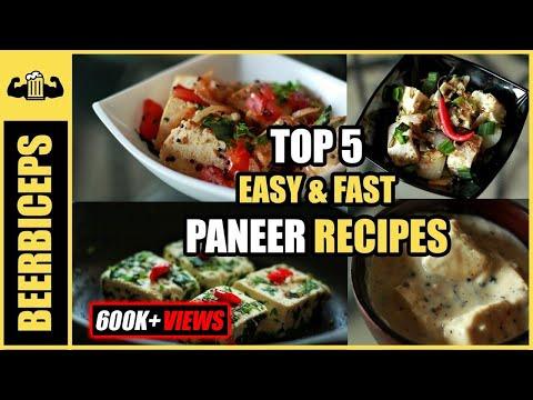 5 EASY & QUICK Paneer Recipes BeerBiceps Vegetarian