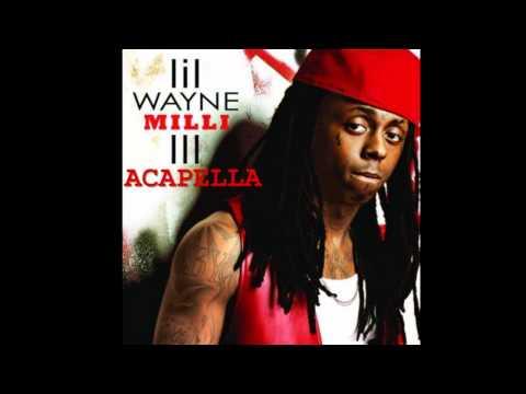 Lil Wayne- A Milli (Acapella)