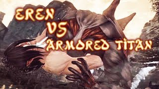 Attack on Titan Wings of Freedom Eren vs Armored Titan 99+Perfected Gear Gameplay