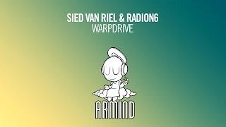 Sied van Riel & Radion6 - Warpdrive (Original Mix)