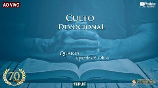 CULTO DEVOCIONAL - QUARTA 13/10/2021