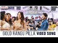 Gold Rangu Pilla Video Song | Shailaja Reddy Alludu Songs | Naga Chaitanya, Anu Emmanuel