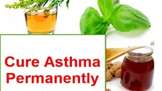 How Cure Asthma Permanently Naturally Home