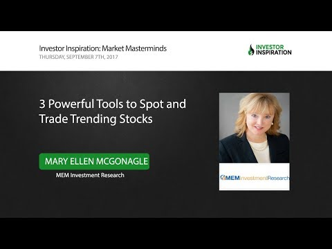 3 Powerful Tools to Spot and Trade Trending Stocks | Mary Ellen McGonagle