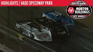 Highlights: World of Outlaws Morton Buildings Late Model Series @ Vado Speedway Park