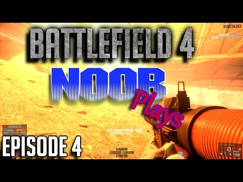 """Battlefield 4(PC)Patch 2.0 - Jackie's """"Noob Plays"""" - Episode 4 (Multiplayer) (Live Commentary)"""