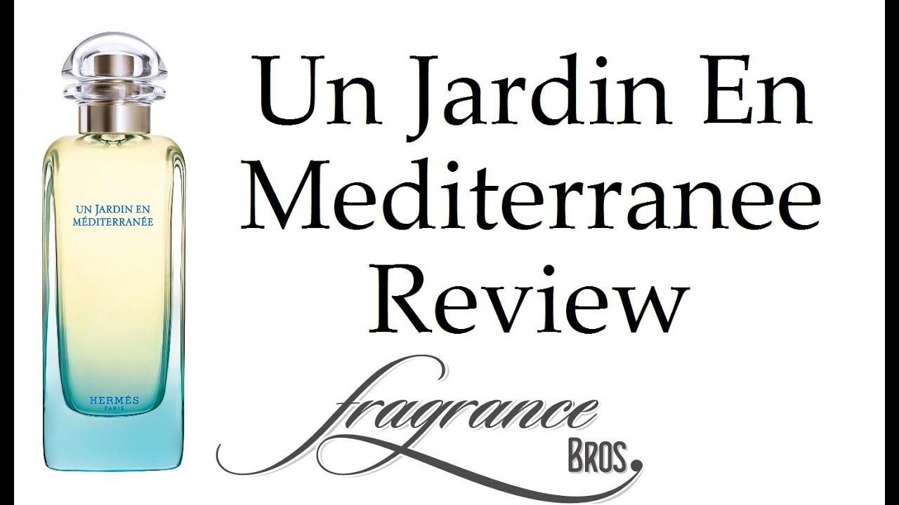 Un jardin en mediterranee by hermes reviewed with my wife - Un jardin mediterranee ...