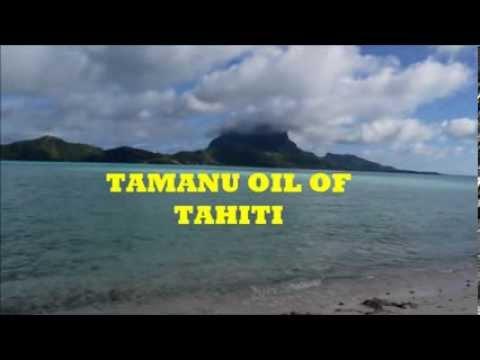 Tamanu Oil Uses and Benefits:  -- Amazing Natural Skin Care!