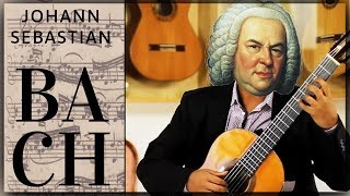 Best of Bach - Classical Guitar Compilation - BWV