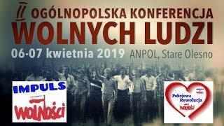 II Ogólnopolska Konferencja WOLNYCH LUDZI, 06-07 kwietnia 2019 - zaprasza Andrzej Nikodemowicz © VTV
