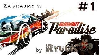 Zagrajmy w Burnout Paradise: The Ultimate Box #1 - Witaj w Paradise City!
