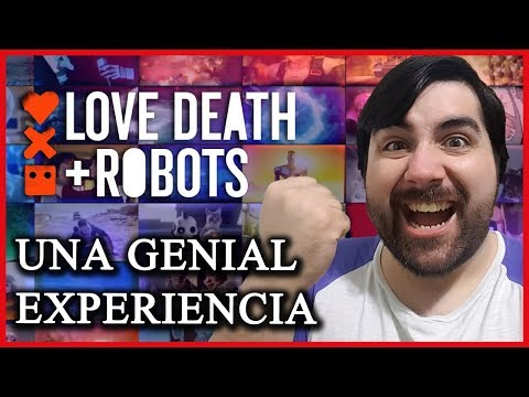 Crítica de LOVE DEATH + ROBOTS (Netflix)   Que saber antes de verla