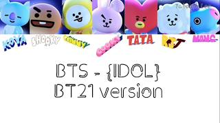 BTS ~ IDOL [BT21 version] Lyrics Mp3