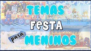 TEMAS PARA FESTA DE MENINOS 2019