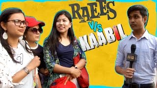 Mumbai on KAABIL vs RAEES Clash | Kaabil | Raees | PUBLIC BOLE TOH