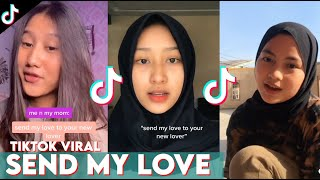 TikTok Viral Send My Love To Your New Lover | #TikTokIndonesia #tiktok fyp
